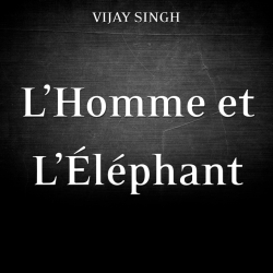 L'Homme et L'Eléphant